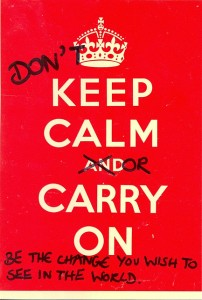 Don't be calm or carry on