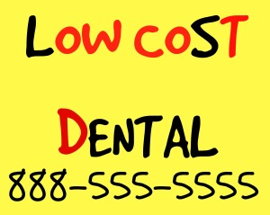 Low cost dental