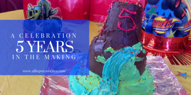 A celebration five years in the making - www.alliepottswrites.com