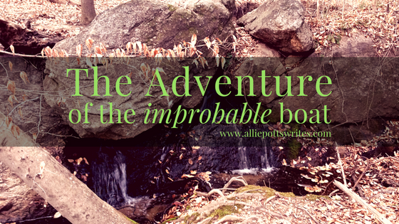 the adventure of the improbable boat www.alliepottswrites.com