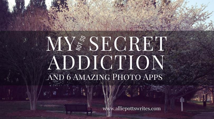 My secret addiction - www.alliepottswrites.com #photoeditingtools
