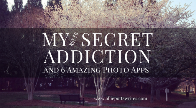 My secret addiction - www.alliepottswrites.com #photoeditingtools
