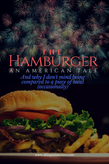 The Hamburger: An American Tale - www.alliepottswrites.com