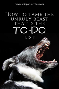 How to tame the unruly beast that is the to-do list - www.alliepottswrites.com