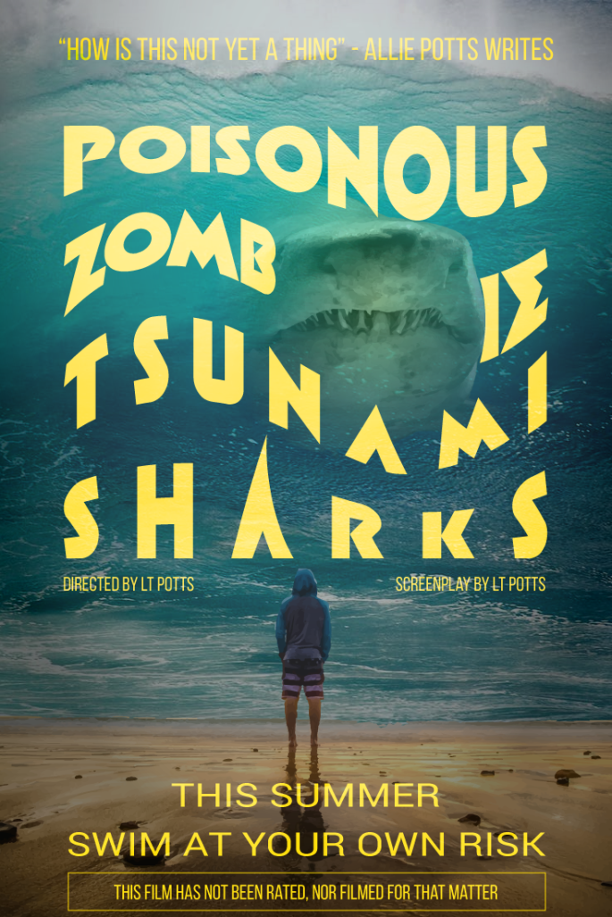 What poisonous zombie tsunami sharks can teach us about achieving realistic goals - www.alliepottswrites.com