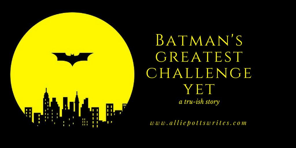 Batman's greatest challenge yet