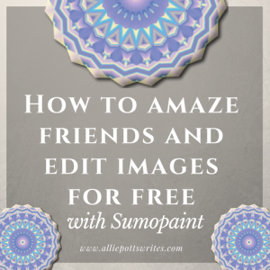 How to amaze friends and edit images for free with Sumopaint - www.alliepottswrites.com #graphicdesign