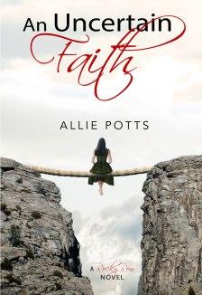 Uncertain Faith - www.alliepottswrites.com