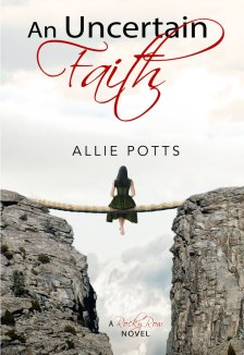 Uncertain Faith - www.alliepottswrites.com