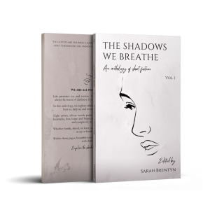 The Shadows We Breathe - Sarah Brentyn